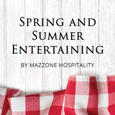 Spring and Summer Entertaining at Home